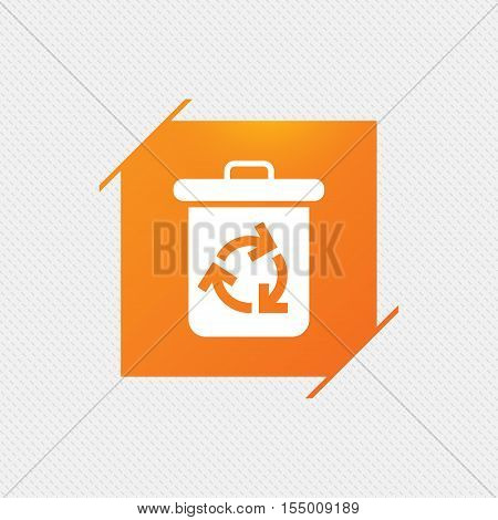 Recycle bin icon. Reuse or reduce symbol. Orange square label on pattern. Vector