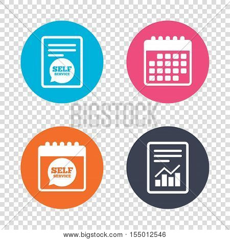 Report document, calendar icons. Self service sign icon. Maintenance symbol in speech bubble. Transparent background. Vector