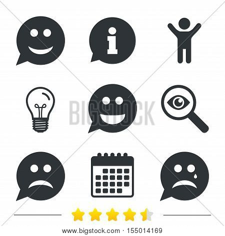 Speech bubble smile face icons. Happy, sad, cry signs. Happy smiley chat symbol. Sadness depression and crying signs. Information, light bulb and calendar icons. Investigate magnifier. Vector