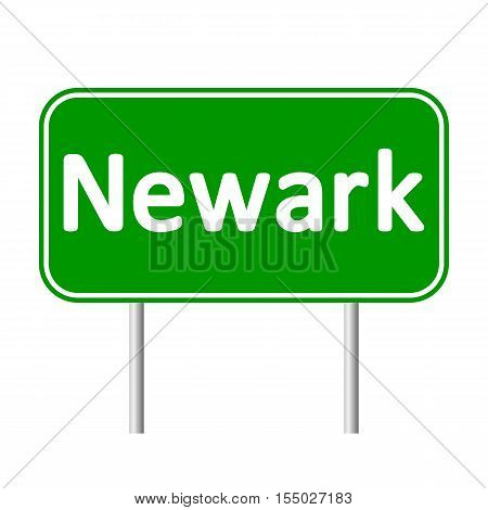 Newark green road sign isolated on white background
