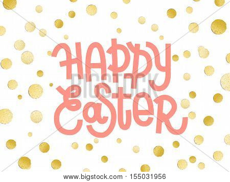 Happy Easter. Gold Leaf Boho Chic Style Greeting Card With Shiny Golden Metallic Confetti And Custom