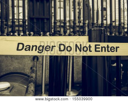 Vintage Looking Danger Do Not Enter Sign