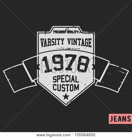 T-shirt print design.Shield vintage stamp. Printing and badge applique label t-shirts jeans casual wear. Vector illustration.