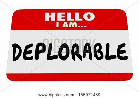 Hello I Am Deplorable Name Tag Greeting Words 3d Illustration