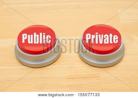 The difference between public and private Two red and silver push button on a wooden desk with text Public and Private