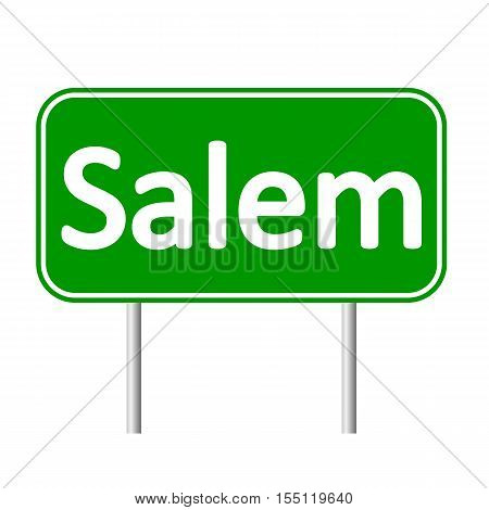 Salem green road sign isolated on white background.