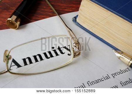 Annuity written on a paper. Finance concept.