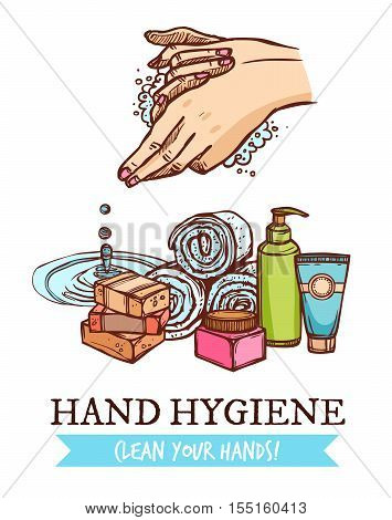 Colorful healthcare sketch poster with cosmetics for hand washing and hygiene on white background vector illustration