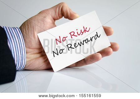 No risk no reward text concept isolated over white background