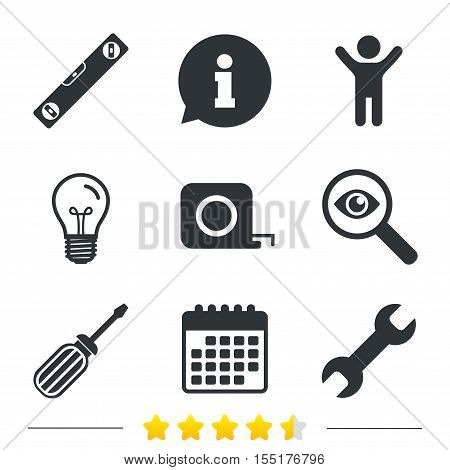 Screwdriver and wrench key tool icons. Bubble level and tape measure roulette sign symbols. Information, light bulb and calendar icons. Investigate magnifier. Vector
