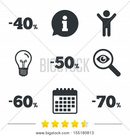 Sale discount icons. Special offer price signs. 40, 50, 60 and 70 percent off reduction symbols. Information, light bulb and calendar icons. Investigate magnifier. Vector