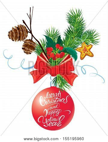 Holiday card with ribbon and bow fir tree cone and branch holly berries and calligraphic hand written text Merry Christmas and Happy New Year. Isolated on white background.