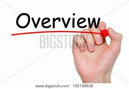 Hand writing Overview with red marker on transparent wipe board business concept.
