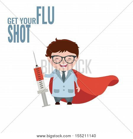 Get your flu shot. Vaccine sign. Health concept. Illustration of a doctor with a syringe in his hand.
