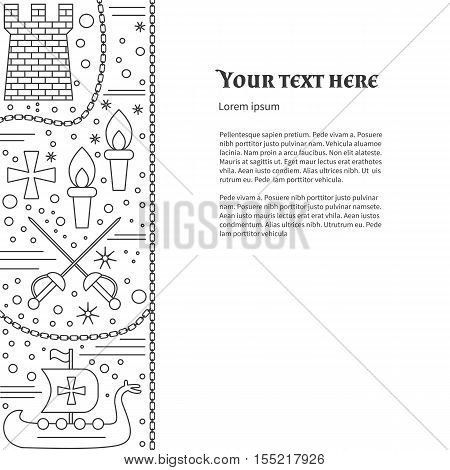 Poster flyer with medieval line icons symbols. Crossed sabres medieval tower torche Viking ship boat knight cross chain. Vector template with medieval design elements and place for your text.