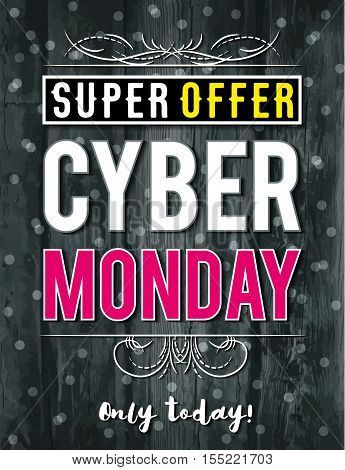 Cyber Monday sale banner on wooden black background vector illustration