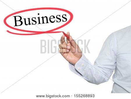 Hand of man write text Business with black color isolated on white background concept of adoption to promote your business for organization or work design to accompanying presentation.