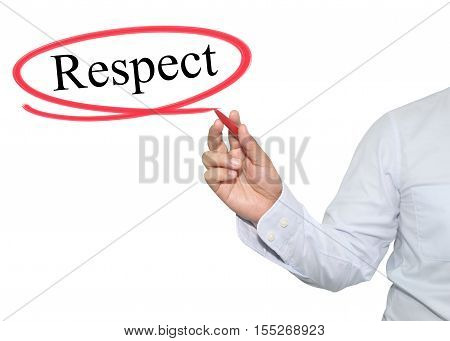 Hand of man write text Respect with black color isolated on white background concept of adoption to promote your business for organization or work design to accompanying presentation.