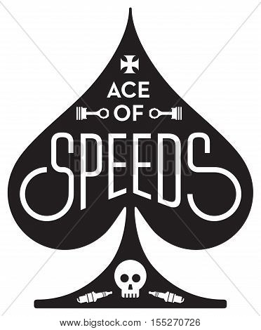 Ace Of Speeds motorcycle or car racing vector design featuring ace of spades shape with skull, pistons and spark plug.