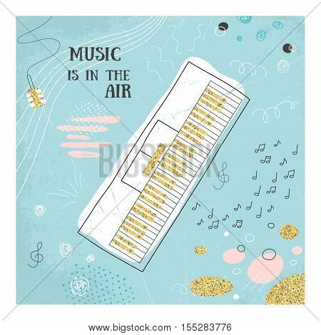 Abstract music piano hand drawin card. Doodle vector illustration. Graphic poster, cover, sketch style. Modern cute background. Sound concept. Invitation, packaging element. Music is in the air