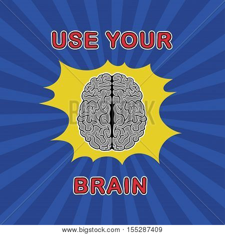 use your brain - old comix vector illustration.