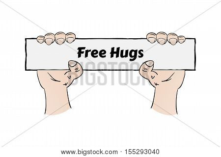 Free hugs sign holding in hands ready for free hug. Cartoon illustration contains text: Free Hugs
