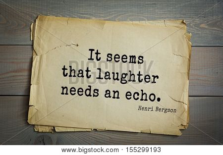 Top 20 quotes by Henri-Louis Bergson - major French philosopher. 