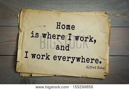 Top 15 quotes by  Alfred Bernhard Nobel - Swedish chemist, engineer, inventor, businessman, and philanthropist.