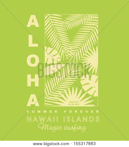 Aloha typography with palm leaves illustration for t-shirt, surfing print , vector