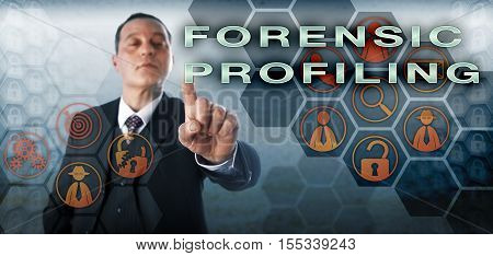 Experienced and confident criminal investigator is touching FORENSIC PROFILING onscreen. Law enforcement metaphor and information technology concept for forensic examination of trace evidence.