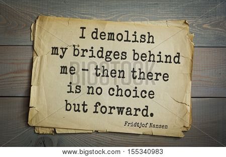 Top 5 quotes by Fridtjof Nansen -  Norwegian explorer, scientist, diplomat, humanitarian and Nobel Peace Prize laureate.  