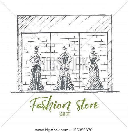 Vector hand drawn Fashion store concept sketch. Stylish female mannequins in gorgeous evening dresses standing at showcase of fashion store. Lettering Fashion store concept