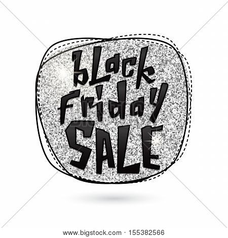 Vector illustration of Black Friday Sale. Glitter silver round shape background with lettering sign. Stylish Black Friday silvery template for poster, banner or flyer web or print design