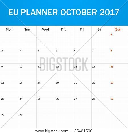 EU Planner blank for October 2017. Scheduler, agenda or diary template. Week starts on Monday