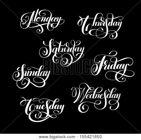 day of the week collection Monday, Tuesday, Wednesday, Thursday, Friday, Saturday, Sunday handwritten white ink calligraphy lettering inscription set isolated on black background, vector illustration