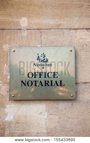 PARIS FRANCE - JUNE 10 2016: Notaire - office notarial which traslates as Notary office - A notary is a lawyer (except most of the United States) or person with legal training who is licensed by the government to perform acts in legal affairs in particula
