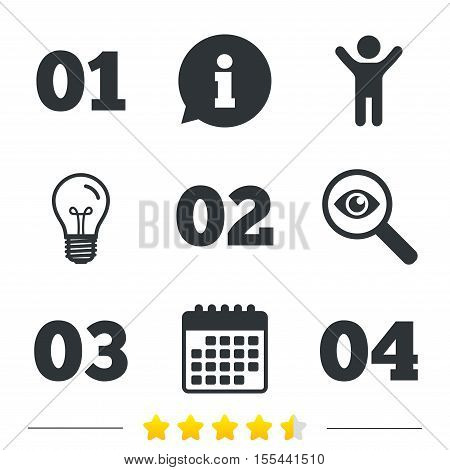 Step one, two, three and four icons. Sequence of options symbols. Loading process signs. Information, light bulb and calendar icons. Investigate magnifier. Vector