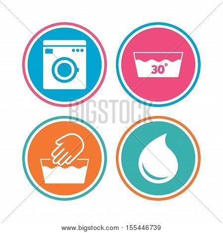 Hand wash icon. Machine washable at 30 degrees symbols. Laundry washhouse and water drop signs. Colored circle buttons. Vector