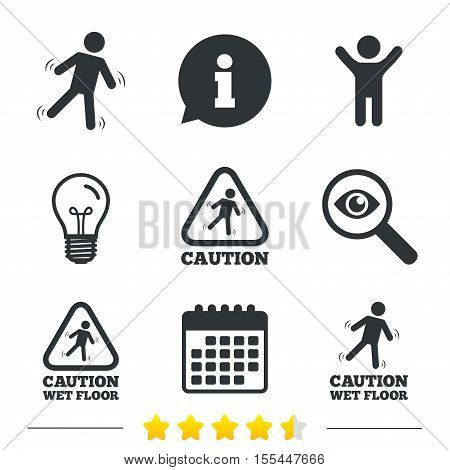 Caution wet floor icons. Human falling triangle symbol. Slippery surface sign. Information, light bulb and calendar icons. Investigate magnifier. Vector
