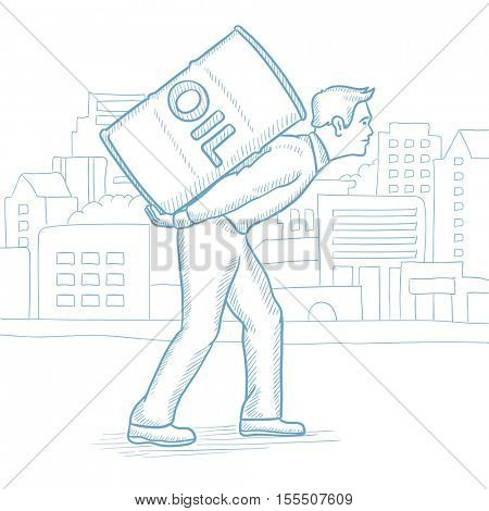 Caucasian man carrying an oil barrel on his back. Man with oil barrel walking on a city background. Tired man with oil barrel on his back. Hand drawn vector sketch illustration on white background.