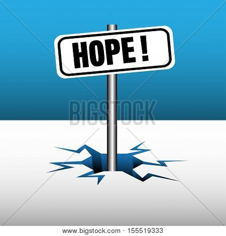 Abstract colorful background with a plate with the word hope coming out from an ice crack