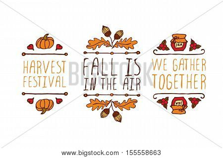 Hand drawn autumn elements with inscription harvest festival, fall is in the air, we gather together on white background