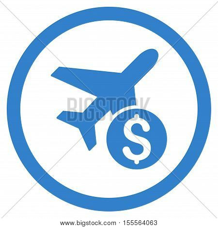 Airplane Price rounded icon. Vector illustration style is flat iconic symbol, cobalt color, white background.