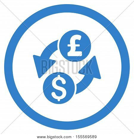 Dollar Pound Exchange rounded icon. Vector illustration style is flat iconic symbol, cobalt color, white background.