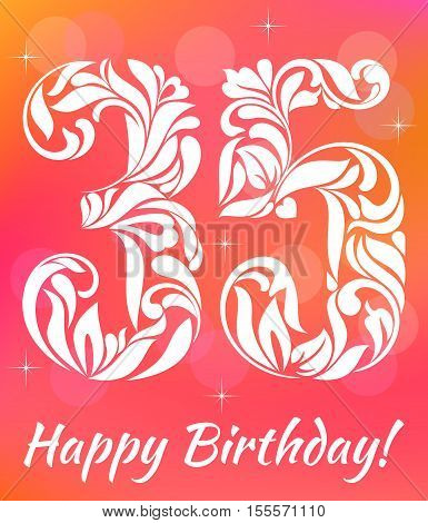 Bright Greeting Card Template. Celebrating 35 Years Birthday. Decorative Font With Swirls And Floral