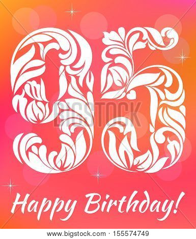 Bright Greeting Card Template. Celebrating 95 Years Birthday. Decorative Font With Swirls And Floral
