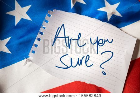 Are You Sure on notepaper and the US flag