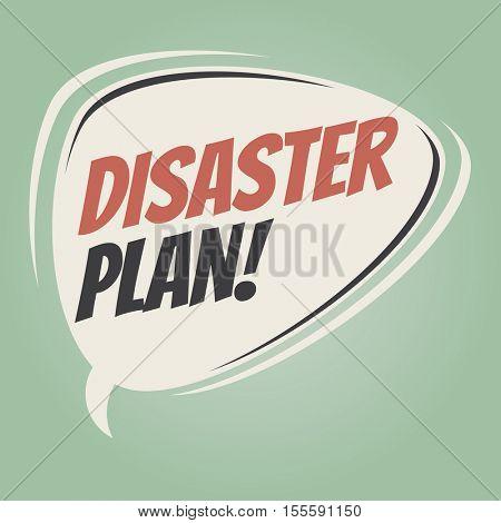 disaster plan retro speech balloon