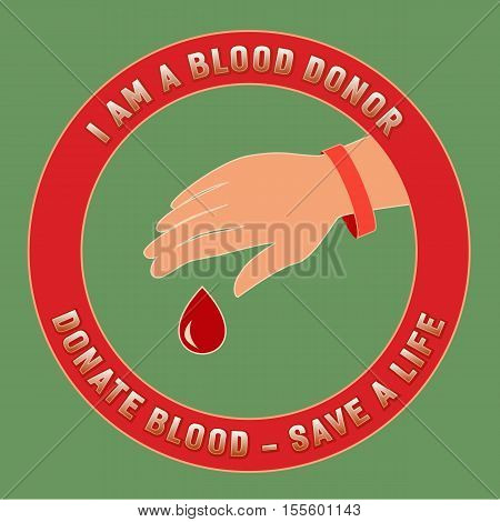 Donate blood design. Donate blood save life.  Donation medical poster. World Donor Day banner. Human hand, red drop, red ribbon. Donor emblem. Save life concept. Vector illustration