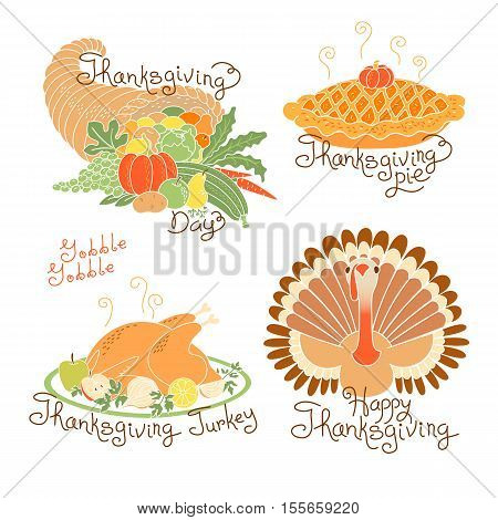 Set of color drawings to Thanksgiving Day. Autumn harvest, Traditional holiday meal, Thanksgiving turkey, pumpkin pie, cornucopia with fruits and vegetables. Vector illustration.